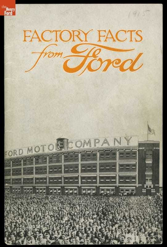 """Ford Motor Company Publication, """"Factory Facts from Ford,"""" 1915"""