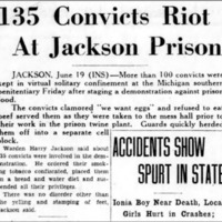 Lansing State Journal: 135 Convicts Riot at Jackson Prison
