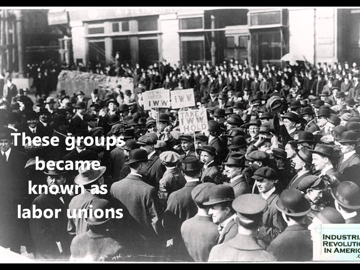 the history of labor unions Trade unions, also known as labor unions in the united states, are organizations of workers in a common trade who have organized into groups dedicated to improving the workers' work life.