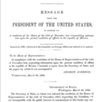 Message of President on condition of affairs in Mexico, 2 vols.